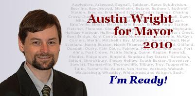 Austin Wright for Mayor 2010 - - I'm Ready!